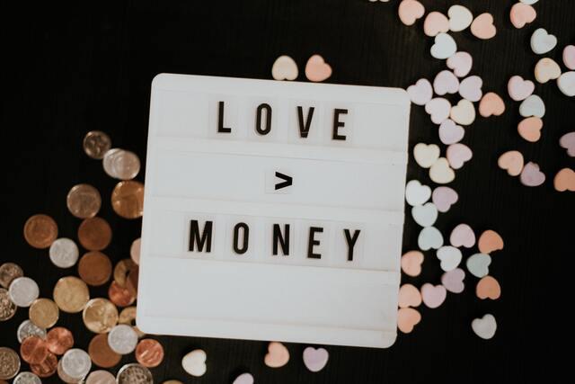 LOVE>MONEY